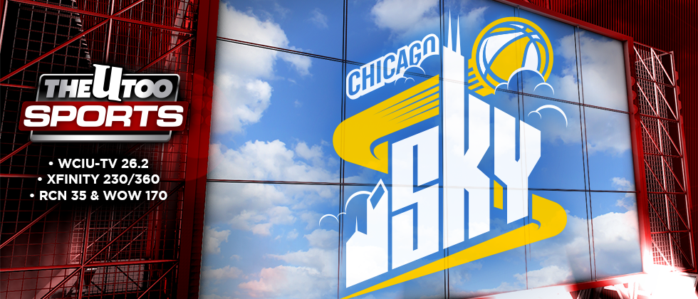 Chicago Sky on The U Too!