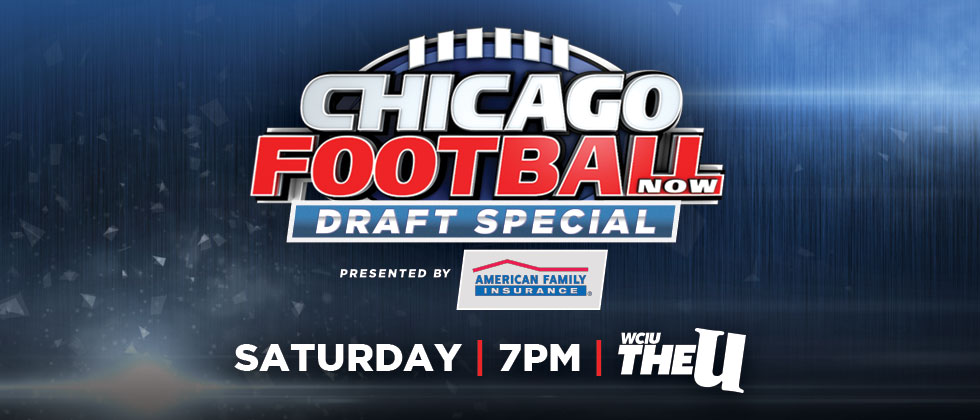 Chicago Football Now Draft Special - PRE
