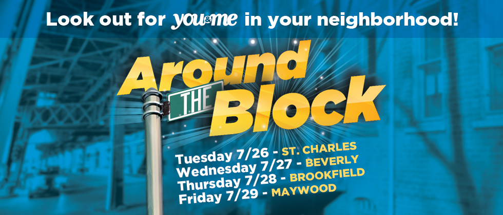 Around the Block on You & Me